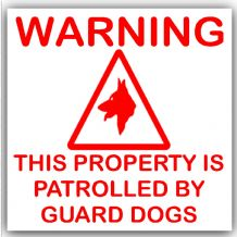 1 x This Property is Patrolled by Guard Dogs-Red on White,External Self Adhesive Warning Stickers-Security Signs
